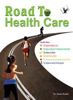 Road To Health Care - Dr. Seema Kumar