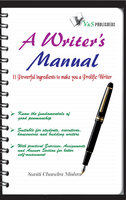 A Writer's Manual - Suniti Chandra Mishra
