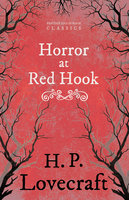 The Horror at Red Hook - H.P. Lovecraft, George Henry Weiss