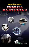 World Famous Unsolved Mysteries - Abhay Kumar Dubey