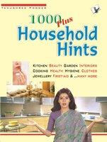1000 Plus Household Hints - Tanushree Poddar