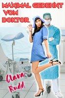 Maximal gedehnt vom Doktor - Clara Rudd