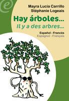 Hay árboles… / Il y a des arbres… - Mayra Lucía Carrillo Colmenares