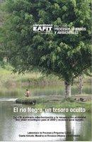 El río Negro, un tesoro oculto - Carlos Cadena Gaitán, John Alexander Correa Ocampo