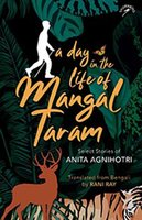 A Day in the life of Mangal Taram - Anita Agnihotri