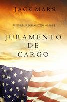Juramento de Cargo (un Thriller de Luke Stone – Libro 2) - Jack Mars