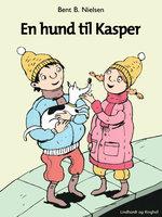 En hund til Kasper - Bent B. Nielsen