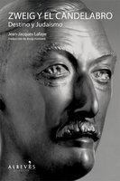 Zweig y el candelabro - Jean-Jacques Lafaye