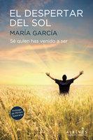 El despertar del sol - María García