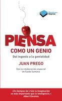 Piensa como un genio - Juan Prego