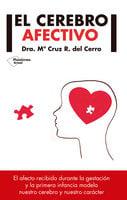 El cerebro afectivo - Dra. Mª Cruz R. del Cerro