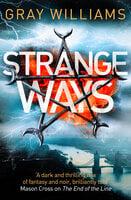 Strange Ways - Gray Williams