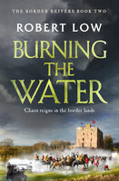 Burning the Water - Robert Low