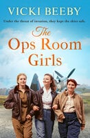 The Ops Room Girls - Vicki Beeby