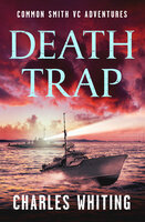 Death Trap - Charles Whiting