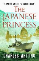 The Japanese Princess - Charles Whiting