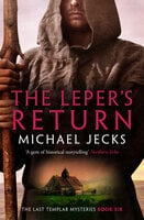 The Leper's Return - Michael Jecks