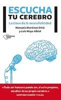Escucha tu cerebro - Manuela Martínez Ortíz