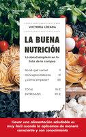 La buena nutrición - Victoria Lozada