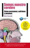 Somos nuestro cerebro - Dick Swaab