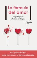 La fórmula del amor - Natalia Urdinguio, Miquel Iglesias