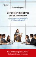 Ser mejor directivo: esa es la cuestión - Ventura Ruperti