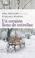 Un corazón lleno de estrellas - Álex Rovira, Francesc Miralles