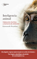Inteligencia animal - Emmanuelle Pouydebat