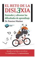 El reto de la dislexia - Francisco Martinez