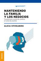 Manteniendo la familia y los negocios - Alicia G. Stivelberg