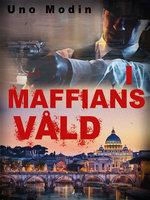 I maffians våld - Uno Modin
