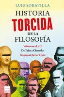Historia torcida de la Filosofía - Luis Soravilla