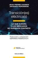 Transición(es) eléctrica(s) - Jacques Percebois, Jean-Pierre Hansen