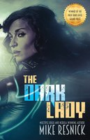 The Dark Lady - Mike Resnick