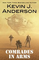 Comrades in Arms - Kevin J. Anderson