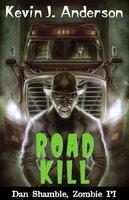 Road Kill - Kevin J. Anderson