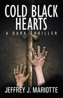 Cold Black Hearts - Jeffery J. Mariotte