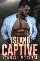 Island Captive Collection - Carol Storm