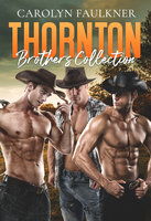 Thornton Brothers Collection - Carolyn Faulkner