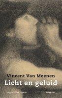 Licht en geluid - Vincent Van Meenen