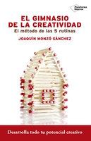 El gimnasio de la creatividad - Joaquín Monzó Sánchez