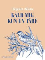Kald mig kun en tåbe - Dagmar Nielsen