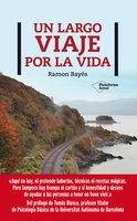 Un largo viaje por la vida - Ramon Bayés