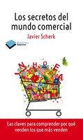 Los secretos del mundo comercial - Javier Scherk