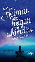 Heima es hogar en islandés - Laia Soler
