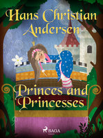 Princes and Princesses - Hans Christian Andersen
