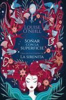 Soñar con la superficie - Louise O'Neill