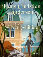The Silver Shilling - Hans Christian Andersen