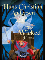 The Wicked Prince - Hans Christian Andersen