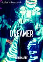 Dreamer - Nicolas Scheerbarth